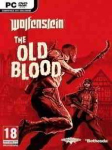 Wolfenstein: The Old Blood игра с торрента
