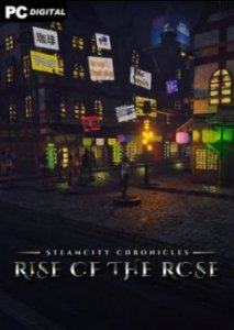 SteamCity Chronicles - Rise Of The Rose игра торрент
