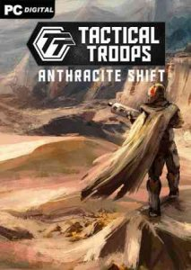 Tactical Troops: Anthracite Shift (2021) торрент